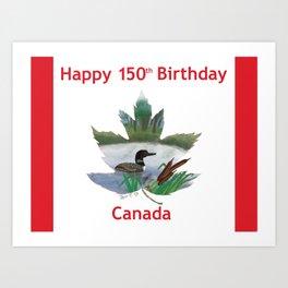 Happy 150th Birthday Canada Art Print