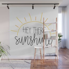 Hey There Sunshine Wall Mural