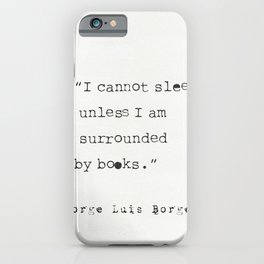 Jorge Luis Borges quote iPhone Case