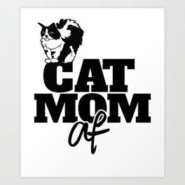Cat Mom AF Art Print