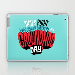 It's Groundhog Day! Laptop & iPad Skin