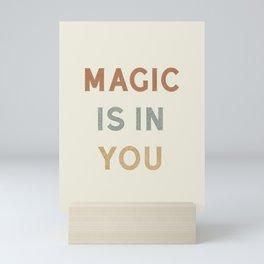 Magic is in You Mini Art Print