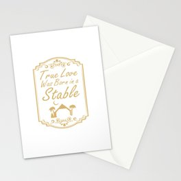 True Love Was Born in a Stable Graphic Christian T-shirt Stationery Cards
