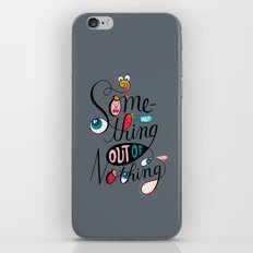 Something Out of Nothing  iPhone Skin