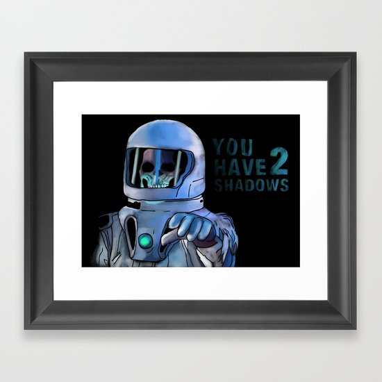 You Have 2 Shadows Framed Art Print