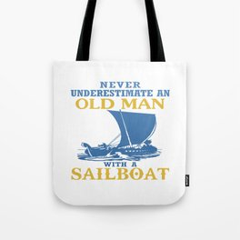 Old Man With A Sailboat Tote Bag