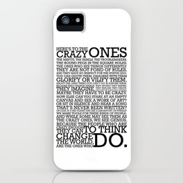 Here's To The Crazy Ones - Steve Jobs iPhone Case