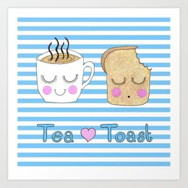 Tea Loves Toast Art Print
