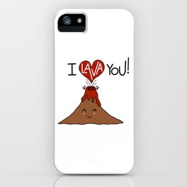 I Lava You! iPhone Case