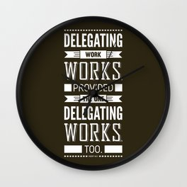 Lab No. 4 Delegating Work Robert Half Motivational Quote Wall Clock