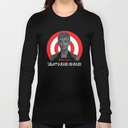 What's Fair Is Fair Long Sleeve T-shirt
