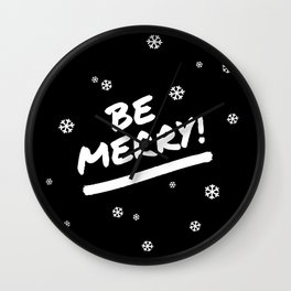 Black and White Be Merry Christmas Snowflakes Wall Clock