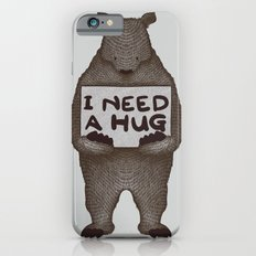 I Need A Hug iPhone 6s Slim Case