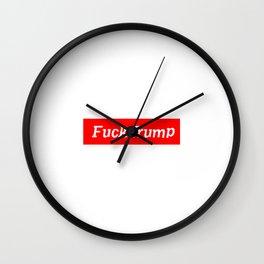Fuck Trump Supreme Wall Clock