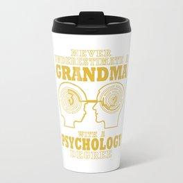 Psychology Grandma Travel Mug
