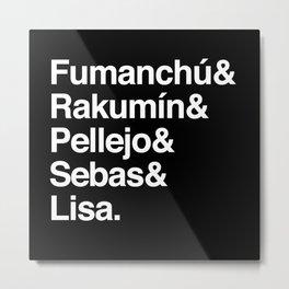 "Cuervito Fumanchu - ""Name list"" Metal Print"