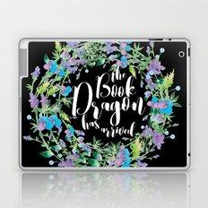 Book Dragon Has Arrived Laptop & iPad Skin