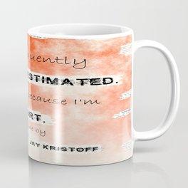 Illuminae - (Amy Kaufman and Jay Kristoff) I think it is because I'm short. Coffee Mug