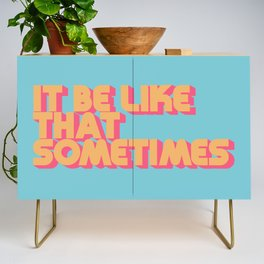 """""""It be like that sometimes"""" Retro Blue Credenza"""