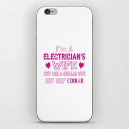 Electrician's Wife iPhone Skin