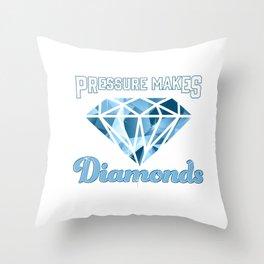 Cute Pressure Makes Diamonds Motivational Throw Pillow