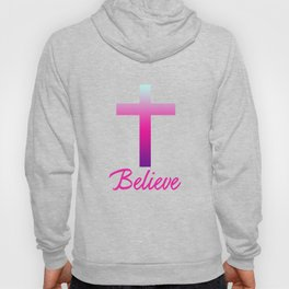 Believe (Pink Cross) Hoody