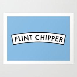 Flint Chipper Art Print