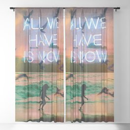 All We Have Sheer Curtain