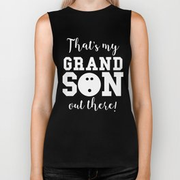 That's My Grandson Out There Bowling Grandparent Biker Tank