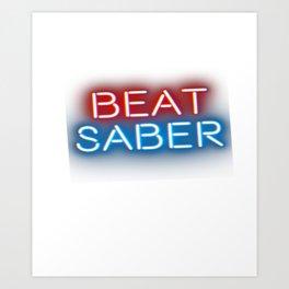 beat saber for virtual reality gamers Art Print