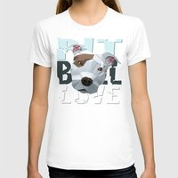 pit bull T-shirts featuring Pit Bull by Benjamin Ring