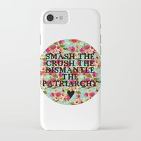 patriarchy iPhone & iPod Cases featuring Smash the, Crush the, Dismantle the by Hannah E. (TUB)