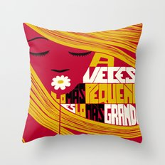 Sometimes the Smallest is the Greatest. Throw Pillow