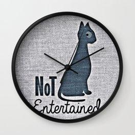 Not Entertain (Funny Cat) Wall Clock