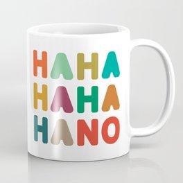 Hahahahaha no Coffee Mug