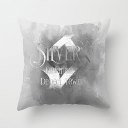 SILVER for the Demon Towers. Shadowhunter Children's Rhyme. Throw Pillow