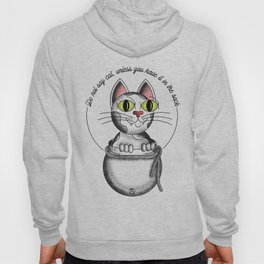 Do not say cat, unless you have it in the sack Hoody