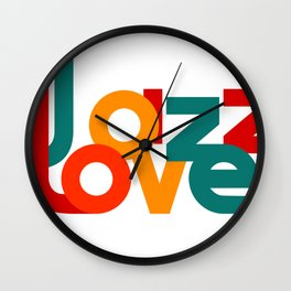Love Jazz (on a white background) Wall Clock