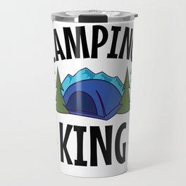 Camping King - for Men who Camp - Camping design Travel Mug