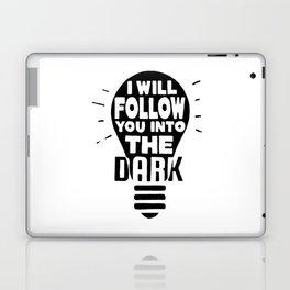 I Will Follow You Laptop & iPad Skin