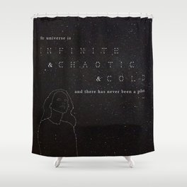 Infinite & Chaotic & Cold Shower Curtain