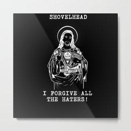 Hip Jesus Shovelhead I forgive all the haters Metal Print