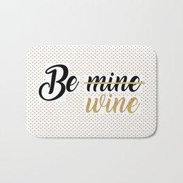 Wine Lovers Unite! Bath Mat