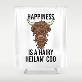 Happiness Is A Harry Heilan' Coo Highland Cow Shower Curtain
