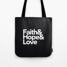 Faith & Hope &  Love Helvetica Tote Bag