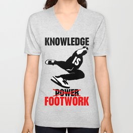 Knowledge is footwok Unisex V-Neck