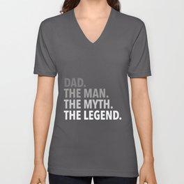 dad the man the myth the legend dad Unisex V-Neck