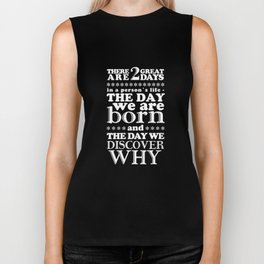 There are 2 great days Biker Tank