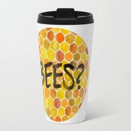 BEES? Travel Mug