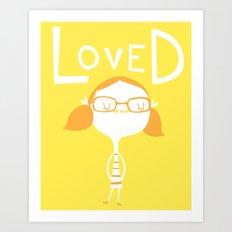 LOVED Art Print